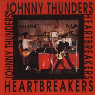Johnny Thunders And The Heartbreakers - Johnny Thunders And The Heartbreakers