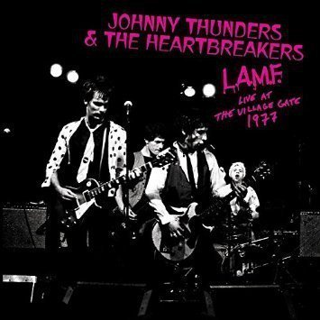 Johnny Thunders And The Heartbreakers - L.A.M.F. Live At The Village Gate 1977