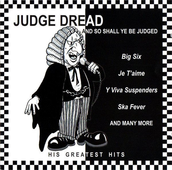 Judge Dread - And So Shall Ye Be Judged