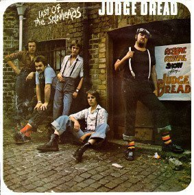 Judge Dread - Last Of The Skinheads
