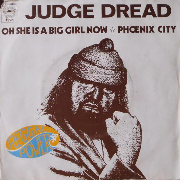 Judge Dread - Oh She Is A Big Girl Now