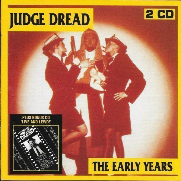 Judge Dread - The Early Years/Live And Lewd