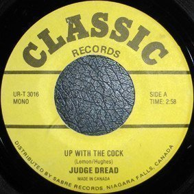 Judge Dread - Up With The Cock / Come Outside
