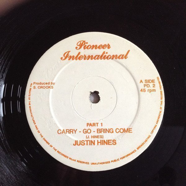 Justin Hines And The Dominoes - Carry Go, Bring Come