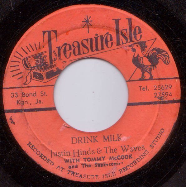 Justin Hines And The Dominoes - Drink Milk / Travel With Love