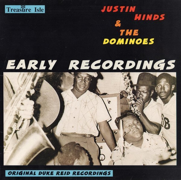 Justin Hines And The Dominoes - Early Recordings