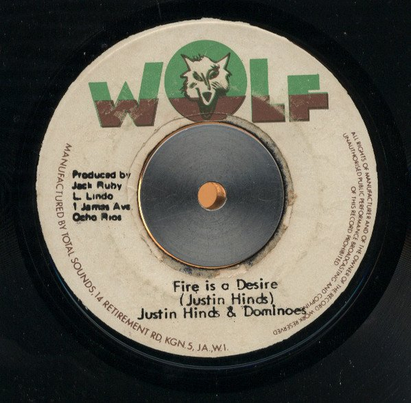 Justin Hines And The Dominoes - Fire Is A Desire