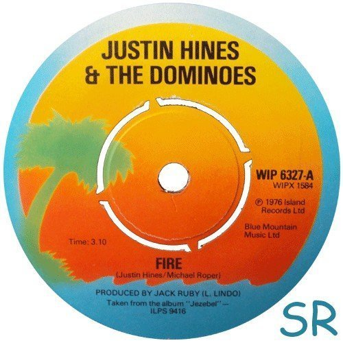 Justin Hines And The Dominoes - Fire / Natty Take Over