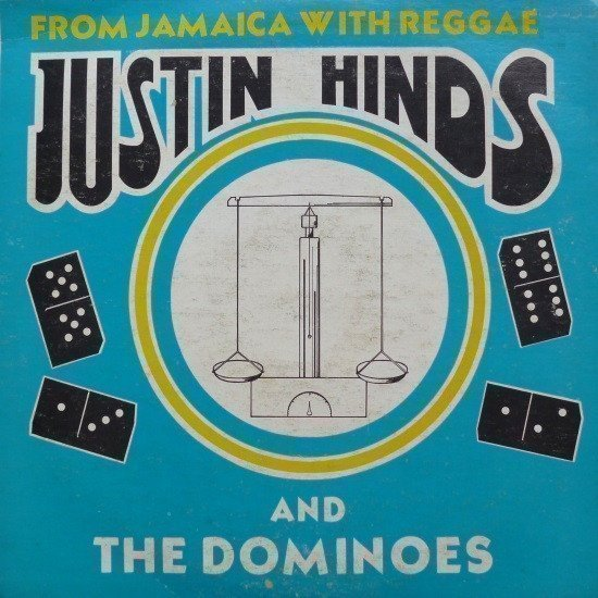 Justin Hines And The Dominoes - From Jamaica With Reggae
