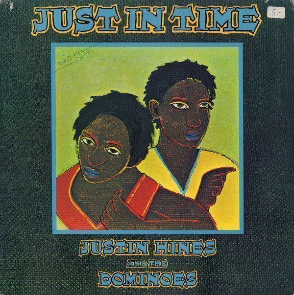Justin Hines And The Dominoes - Just In Time