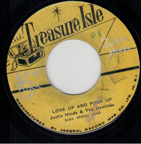 Justin Hines And The Dominoes - Love Up And Push Up