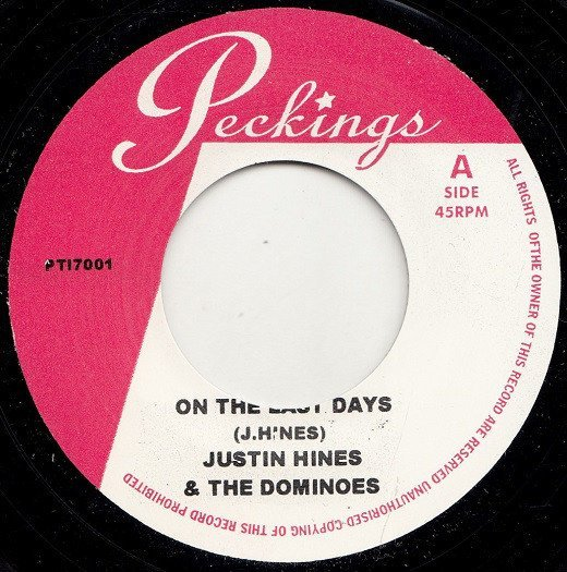 Justin Hines And The Dominoes - On The Last Days