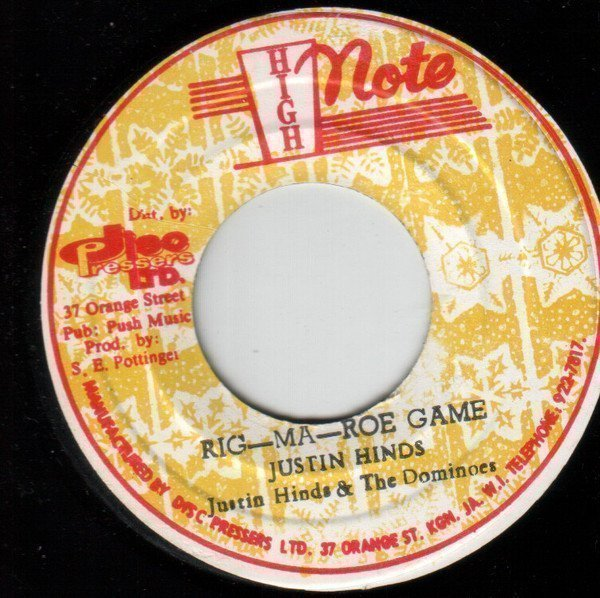 Justin Hines And The Dominoes - Rig-Ma-Roe-Game