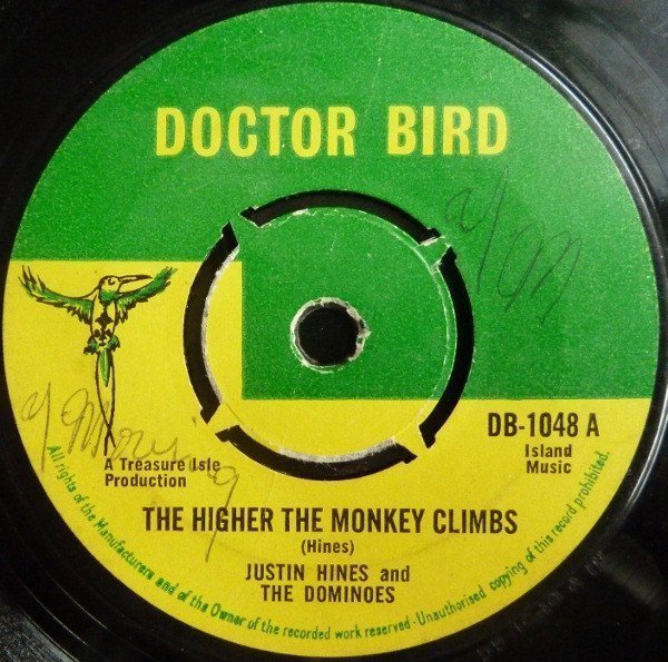 Justin Hines And The Dominoes - The Higher The Monkey Climbs