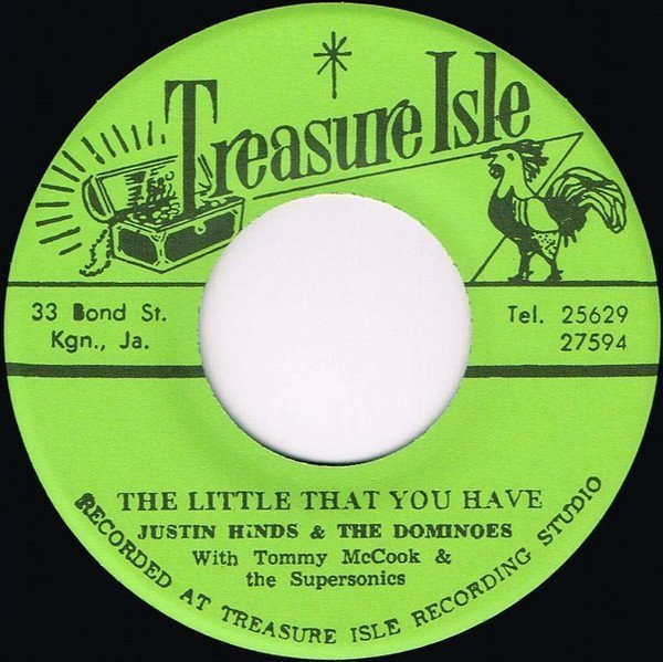 Justin Hines And The Dominoes - The Little That You Have / Persian Ska