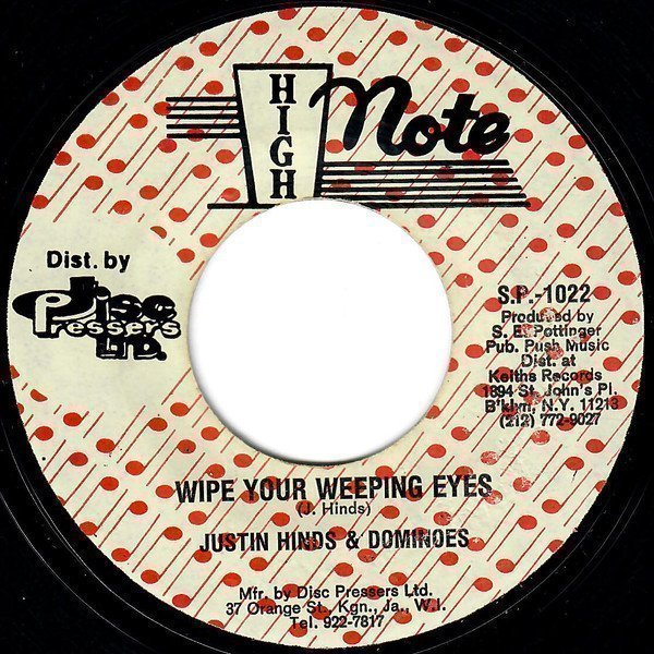Justin Hines And The Dominoes - Wipe Your Weeping Eyes