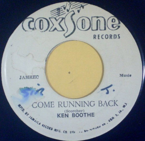 Ken Boothe - Come Running Back / Tall In The Saddle