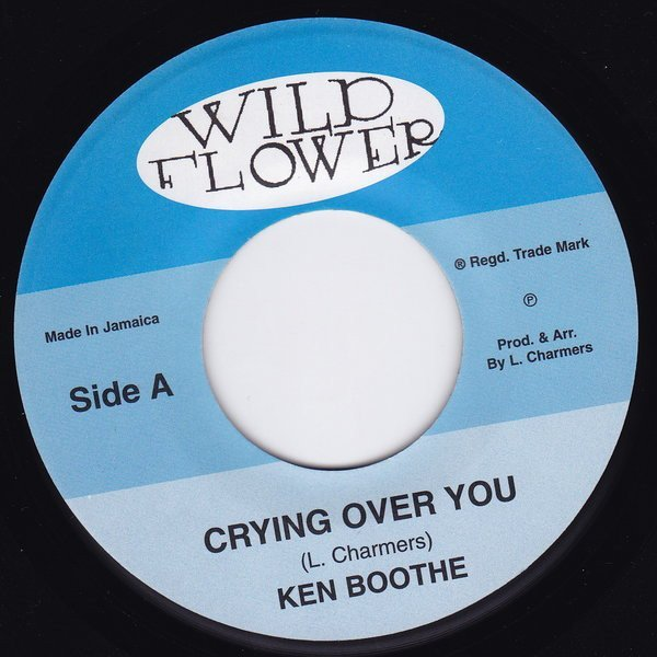 Ken Boothe - Crying Over You / Freedom Street