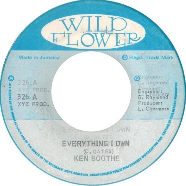 Ken Boothe - Everything I Own / My Own Version