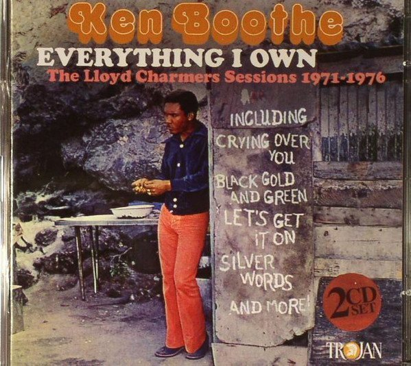 Ken Boothe - Everything I Own (The Lloyd Charmers Sessions 1971-1976)