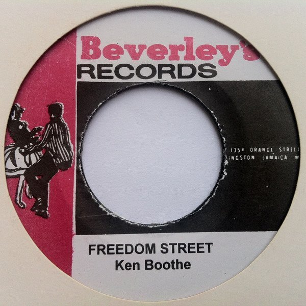 Ken Boothe - Freedom Street  / Dry Up Your Tears