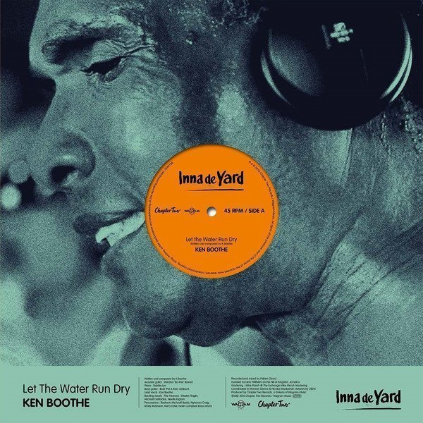 Ken Boothe - Let The Water Run Dry / Black To I Roots