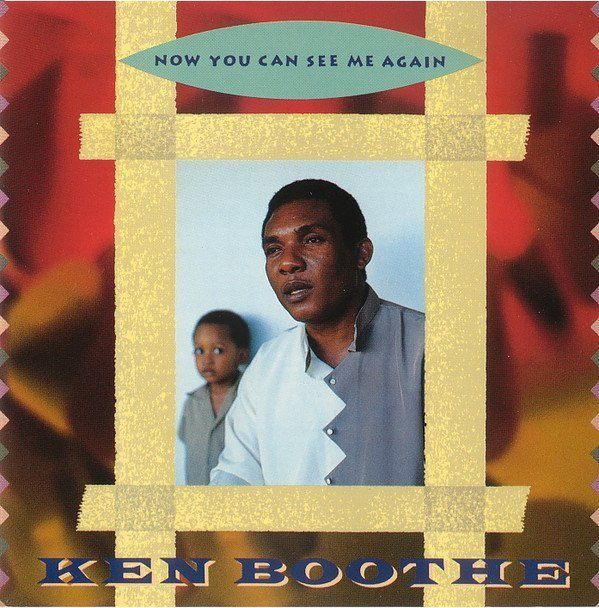 Ken Boothe - Now You Can See Me Again