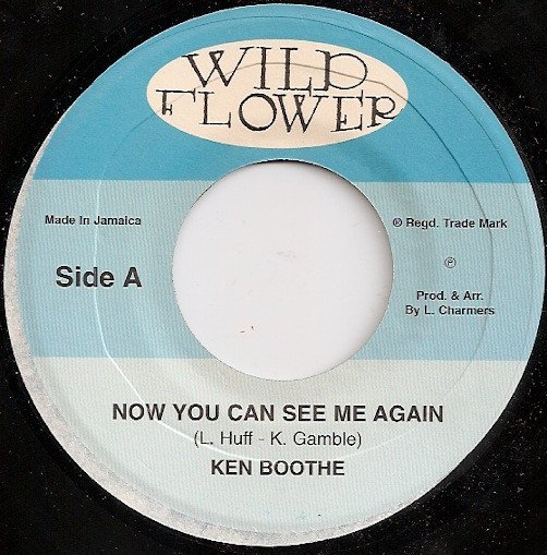 Ken Boothe - Now You Can See Me Again / Out Of Love
