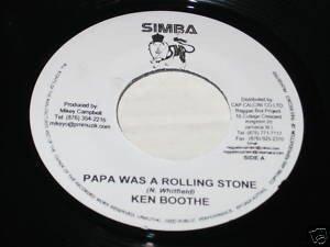Ken Boothe - Papa Was A Rolling Stone / My Girl