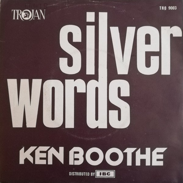 """Ken Boothe - Silver Words / Speak Softly Love (Theme From """"The Godfather"""")"""