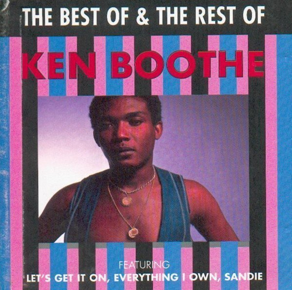 Ken Boothe - The Best Of & The Rest Of