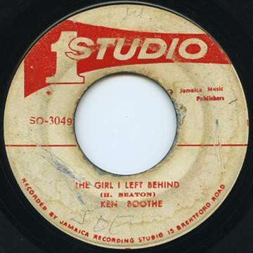 Ken Boothe - The Girl I Left Behind / Tell Me That You Love Me