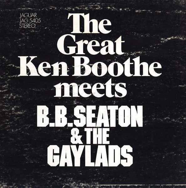Ken Boothe - The Great Ken Boothe Meets B.B. Seaton & The Gaylads