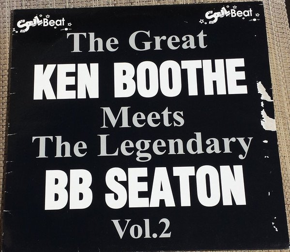 Ken Boothe - The Great Ken Boothe Meets The Legendary BB Seaton Vol. 2
