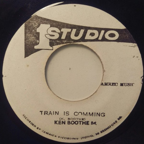 Ken Boothe - Train Is Comming / Train Is Comming Pt. 2