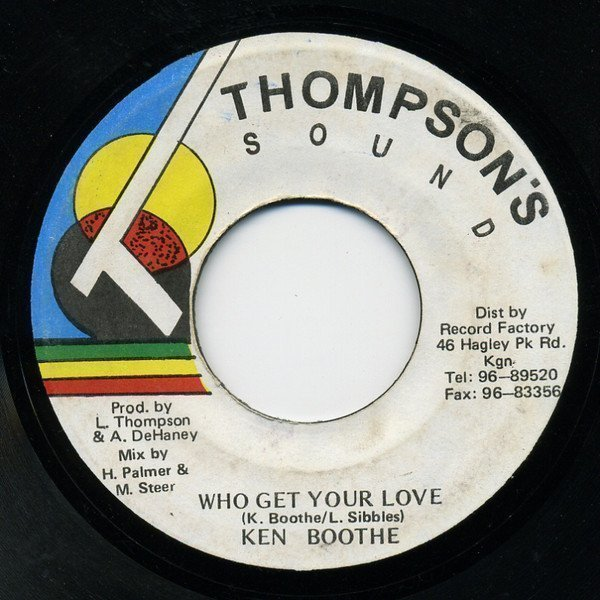 Ken Boothe - Who Get Your Love