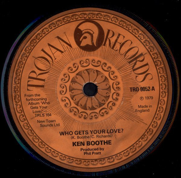 Ken Boothe - Who Gets Your Love ? / Is It Because I