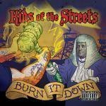 Kids Of The Streets - Burn It Down
