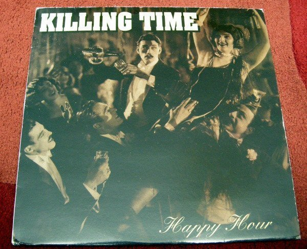 Killing Time - Happy Hour
