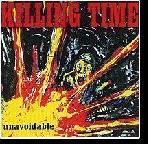 Killing Time - Unavoidable
