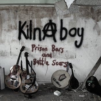 Kilnaboy - Prison Bars And Battle Scars