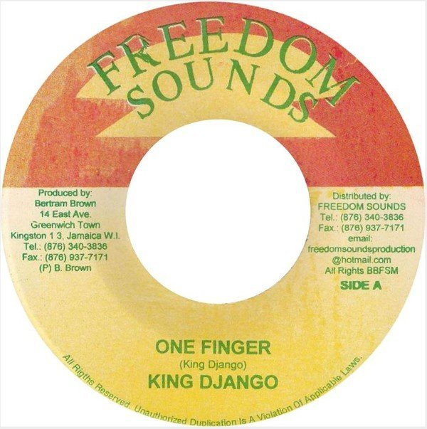 King Django - One Finger / East Avenue Greenwich Town Kingston 13