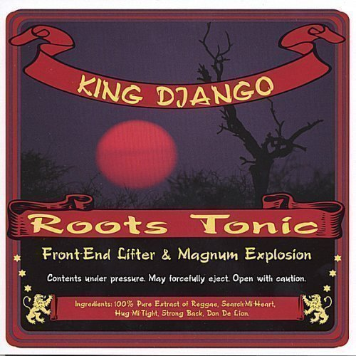 King Django - Roots Tonic