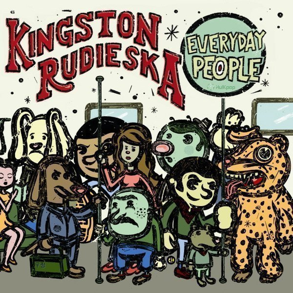 Kingston Rudieska - Everyday People