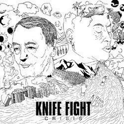 Knife Fight - Crisis