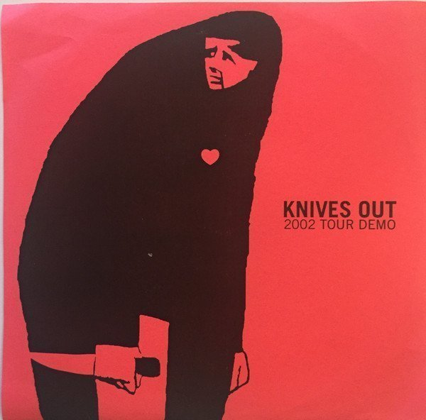Knives Out - 2002 Tour Demo