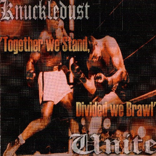 Knuclkledust - Together We Stand, Divided We Brawl