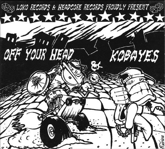 Kobayes - Loko Records & Headcore Records Proudly Presents Off Your Head & Kobayes