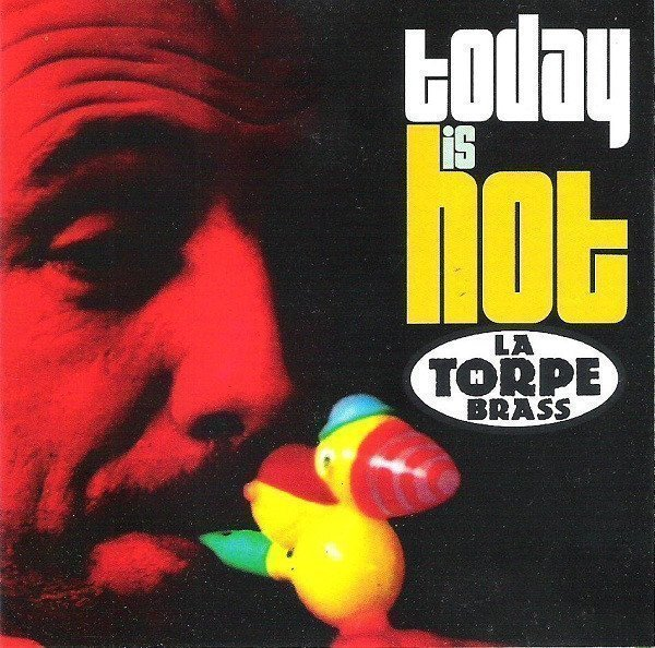 La Thorpe Brass - Today Is Hot