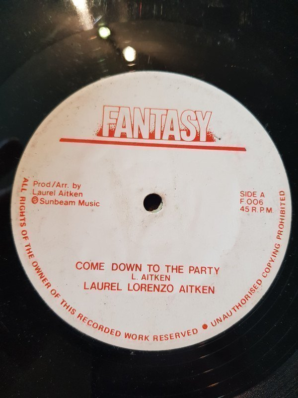 Laurel Aitken - Come Down To The Party / Let Me Love You Little Darling